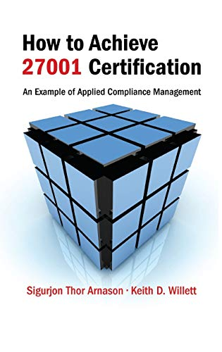 9780849336485: How to Achieve 27001 Certification: An Example of Applied Compliance Management