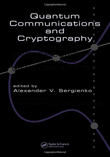 Quantum Communications and Cryptography: Sergienko, Alexander V.