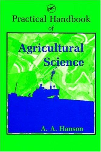 9780849337062: Practical Handbook of Agricultural Science (CRC Practical Handbooks)