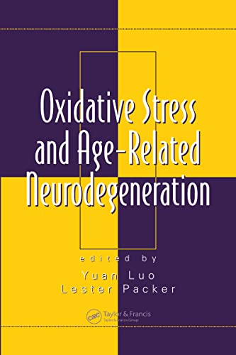 9780849337253: Oxidative Stress and Age-Related Neurodegeneration (Oxidative Stress and Disease)