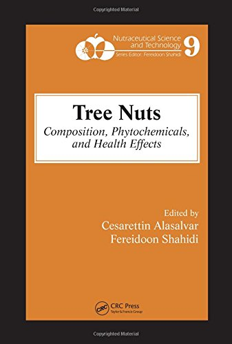 9780849337352: Tree Nuts: Composition, Phytochemicals, and Health Effects (Nutraceutical Science and Technology)