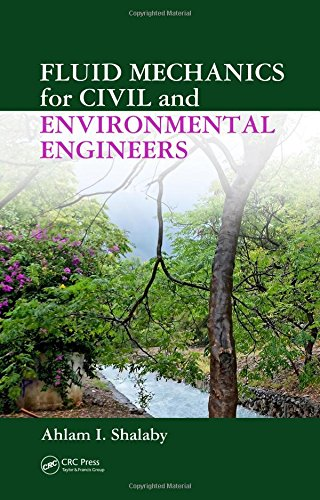 9780849337376: Fluid Mechanics for Civil and Environmental Engineers