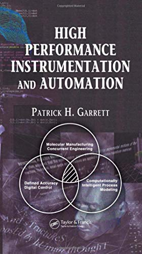 9780849337765: High Performance Instrumentation and Automation