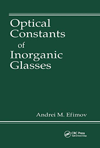 9780849337833: Optical Constants of Inorganic Glasses (Laser & Optical Science & Technology)