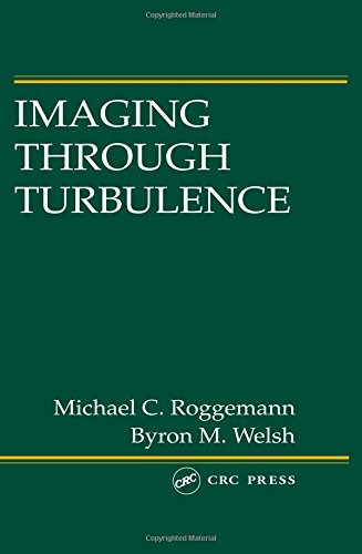 9780849337871: Imaging Through Turbulence (Laser & Optical Science & Technology)