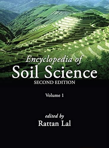 Encyclopedia of Soil Science (Hardback): Rattan Lal