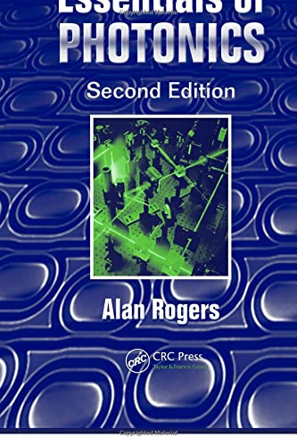 9780849338366: Essentials of Photonics, Second Edition (Optical And Quantum Electronics)