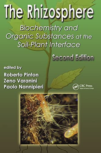 9780849338557: The Rhizosphere: Biochemistry and Organic Substances at the Soil-Plant Interface, Second Edition (Books in Soils, Plants, and the Environment)