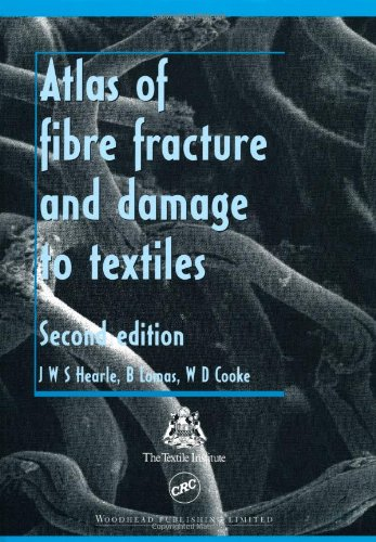 9780849338816: Atlas of Fibre Fracture and Damage to Textiles, Second Edition