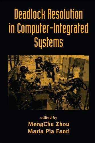9780849338908: Deadlock Resolution in Computer-Integrated Systems