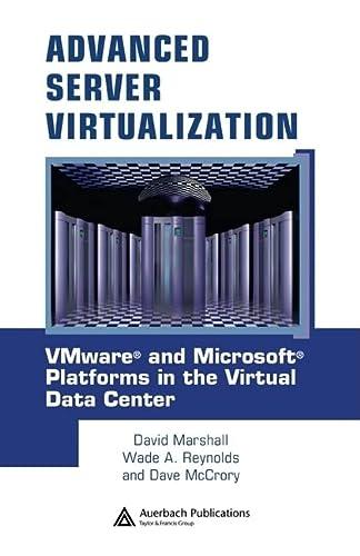 9780849339318: Advanced Server Virtualization: VMware and Microsoft Platforms in the Virtual Data Center