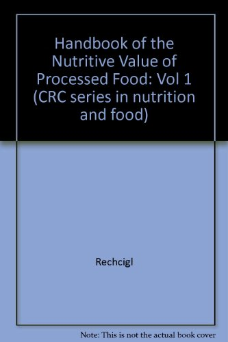 9780849339516: 001: Hdbk Nutritional Value of Proced Food For Human Use (Handbook of nutritive value of processed food)