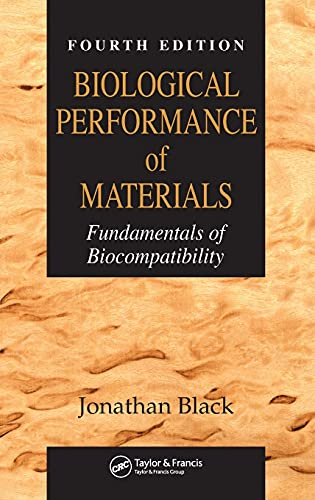 9780849339592: Biological Performance of Materials: Fundamentals of Biocompatibility, Fourth Edition