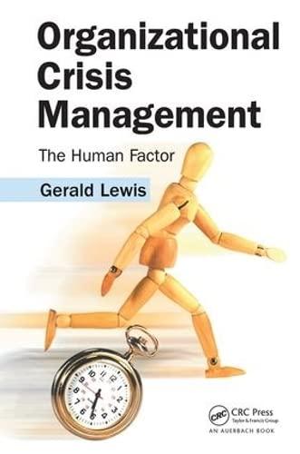 9780849339622: Organizational Crisis Management: The Human Factor