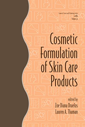 9780849339684: Cosmetic Formulation of Skin Care Products (Cosmetic Science and Technology Series Vol. 30)