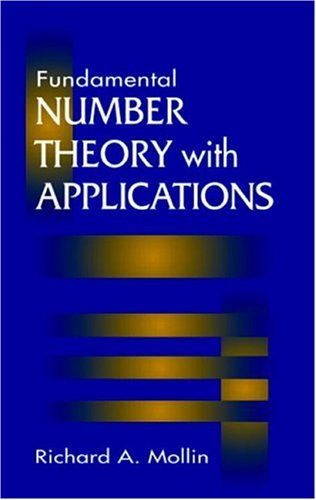 Fundamental Number Theory with Applications: Mollin,
