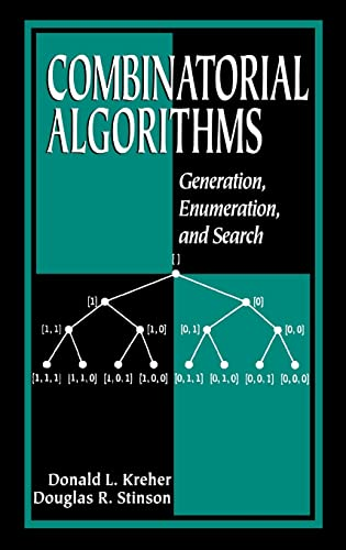 9780849339882: Combinatorial Algorithms: Generation, Enumberation, and Search: Generation, Enumeration, and Search (Discrete Mathematics and Its Applications)