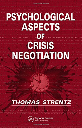 9780849339974: Psychological Aspects of Crisis Negotiation