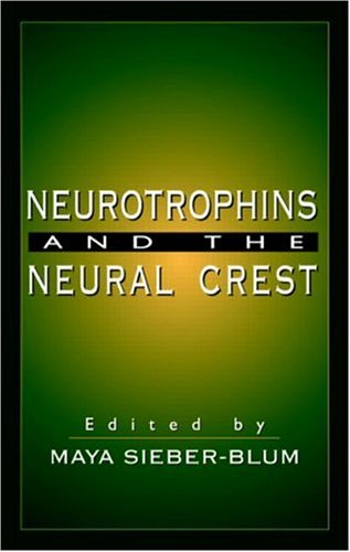 9780849340048: Neurotrophins and the Neural Crest
