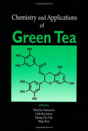 9780849340062: Chemistry and Applications of Green Tea