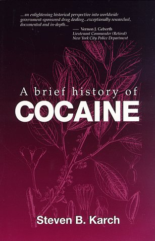 9780849340192: A Brief History of Cocaine