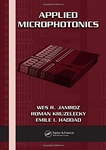 9780849340260: Applied Microphotonics (Optical Science and Engineering)