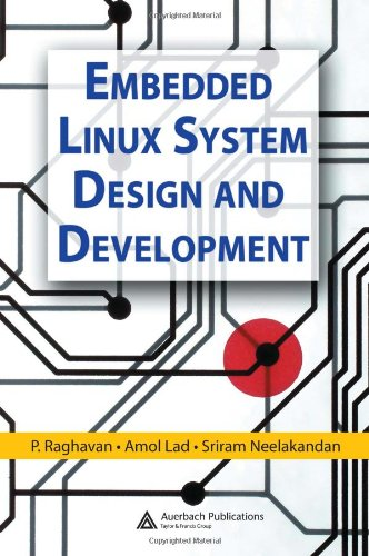 9780849340581: Embedded Linux System Design and Development
