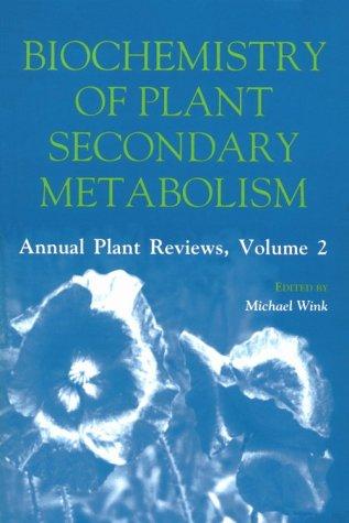 9780849340857: Biochemistry of Plant Secondary Metabolism (Sheffield Annual Plant Reviews)