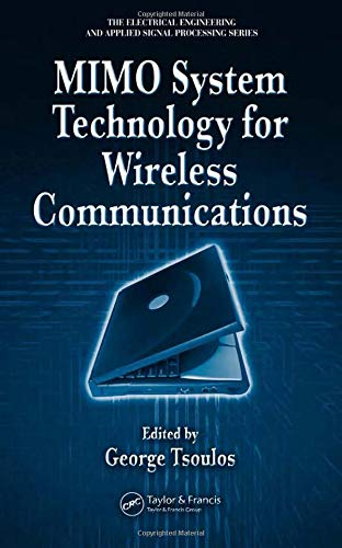 9780849341908: MIMO System Technology for Wireless Communications (Electrical Engineering & Applied Signal Processing Series)