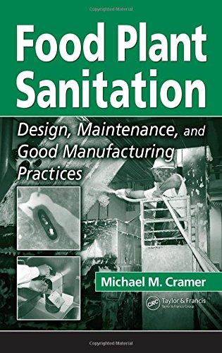 9780849341977: Food Plant Sanitation: Design, Maintenance, and Good Manufacturing Practices