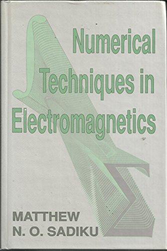 9780849342325: Numerical Techniques in Electromagnetics