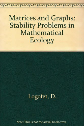 9780849342462: Matrices and Graphs Stability Problems in Mathematical Ecology