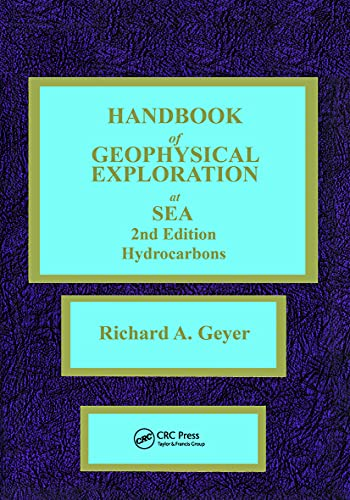 9780849342523: Handbook of Geophysical Exploration at Sea: Hydrocarbons v. 1