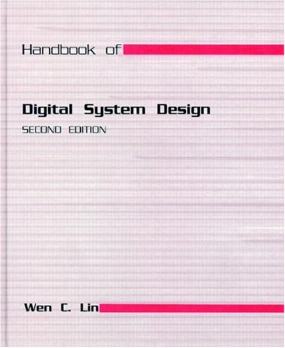 CRC Handbook of Digital System Design, Second: Lin, Wen C.
