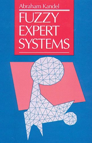 9780849342974: Fuzzy Expert Systems