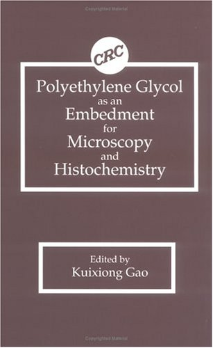 9780849343230: Polyethylene Glycol as an Embedment for Microscopy and Histochemistry