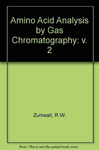 9780849343308: Amino Acid ANALY by Gas CHROM Vol 2 (Volume 2)