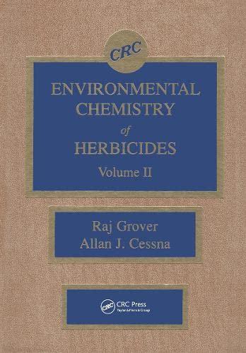 9780849343773: Environmental Chemistry of Herbicides, Vol.2
