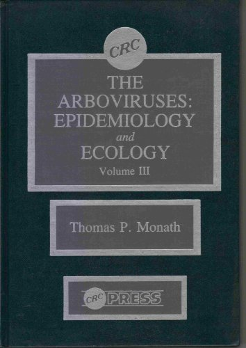 9780849343872: The Arboviruses: Epidemiology and Ecology, Vol. 3