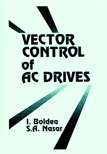 9780849344084: Vector Control of AC Drives