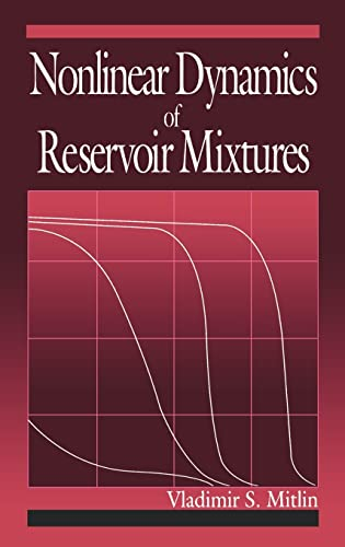 Nonlinear Dynamics of Reservoir Mixtures: Mitlin, Vladimir (Author)