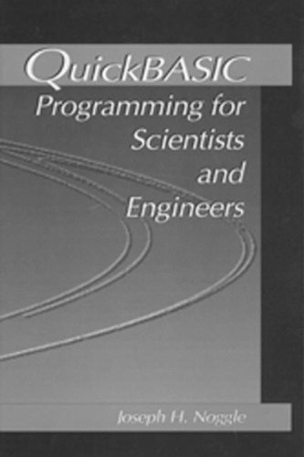 9780849344343: QuickBASIC Programming for Scientists and Engineers