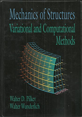 9780849344350: Mechanics of Structures: Variational and Computational Methods