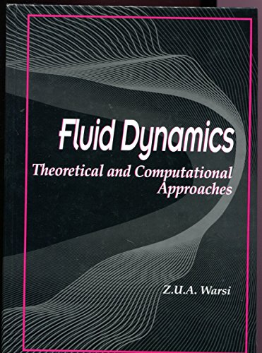 9780849344367: Fluid Dynamics: Theoretical and Computational Approaches
