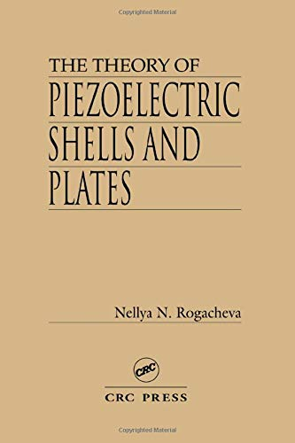 9780849344596: The Theory of Piezoelectric Shells and Plates