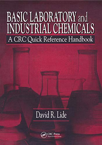Basic Laboratory and Industrial Chemicals: A CRC: Lide, David R.