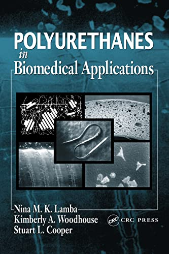 Polyurethanes in Biomedical Applications: Lamba, Nina M.K.,