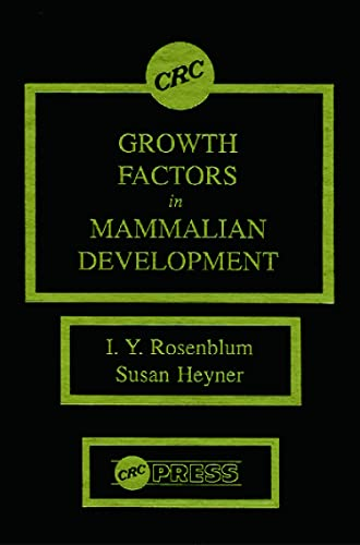Growth Factors in Mammalian Development: Rosenblum, I. Y.