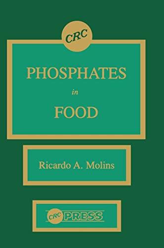 9780849345883: Phosphates in Food