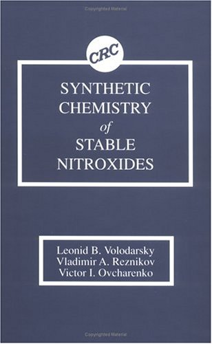 9780849345906: Synthetic Chemistry of Stable Nitroxides